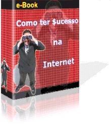 e-Book como Viver da Internet - Como ter Sucesso na Internet - Os Segredos dos Experts em Web Marketing e Negócios Online Revelados. Tudo sobre Web Marketing, Negocios Online, E-mail Marketing, Mala Direta, MMN, Marketing Multi Nivel, Programa de Afiliados, Marketing de Consumo, Divulgacao de Sites, Como criar seu Produto Digital, Como criar um e-Book, o Marketing da Internet, os principios do MMN, Logística, Comércio Eletrônico, como criar Rede de Contatos, Como Vender Mais - http://www.ebook.vempranet.com